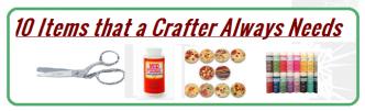 ten items that a crafter needs