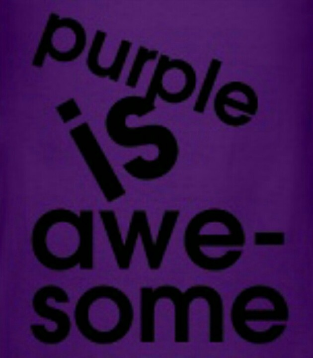 purple is awesome