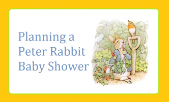 planning a baby shower with a peter rabbit theme