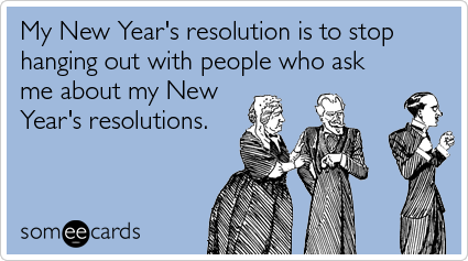 Lovely ... Hate Party Friends New Years Ecards Someecards ...