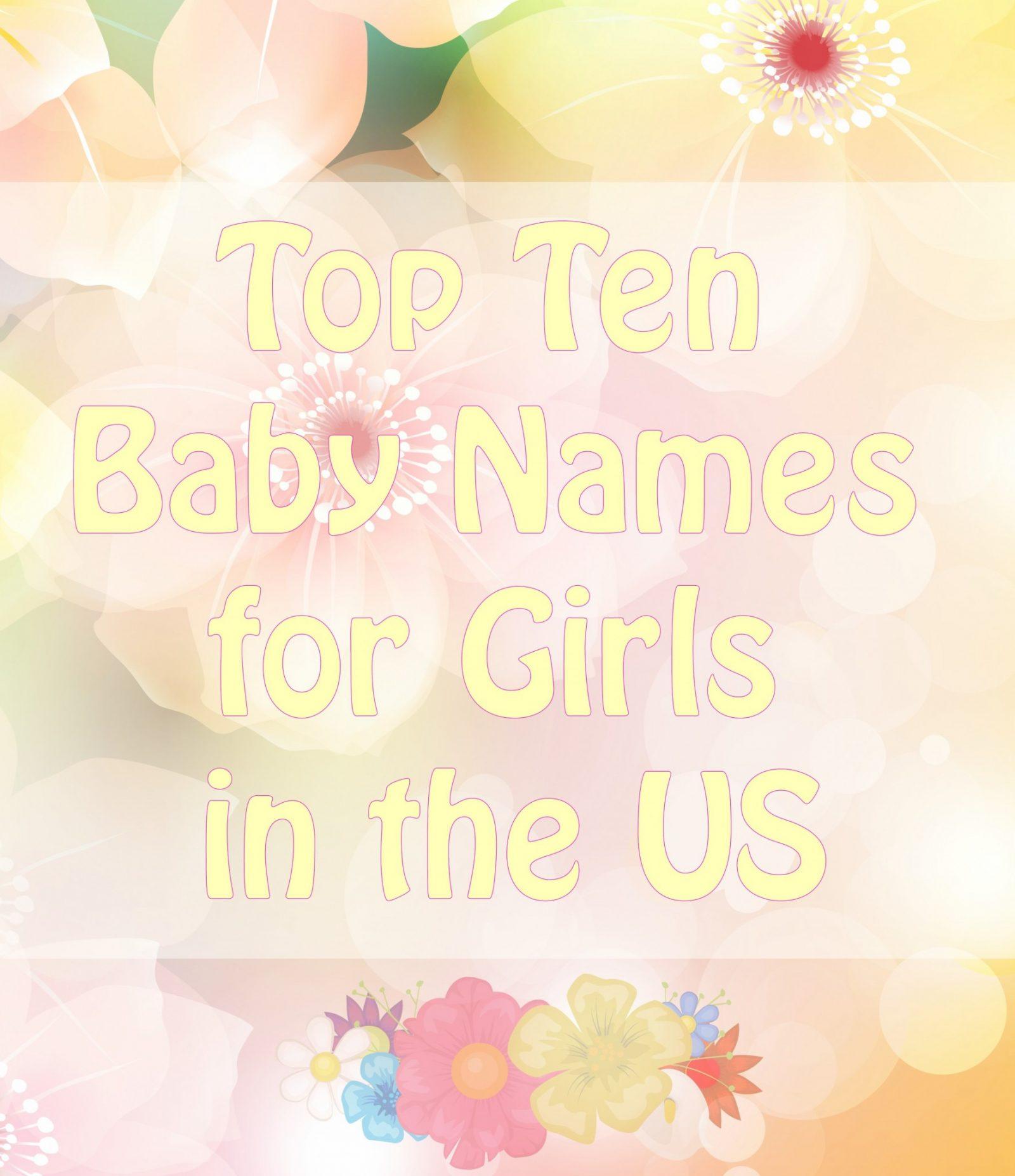 top ten baby girl names