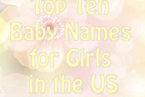 top ten baby girl names