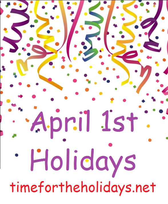 april1,holidays
