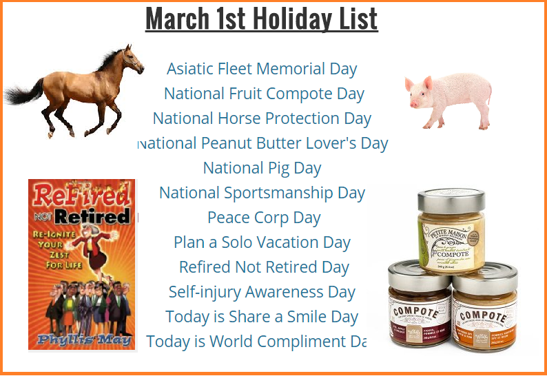 fruit compote day, pig day, horse protection day, peace corps day
