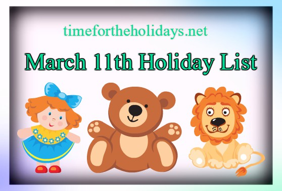 march -11-holidays-list