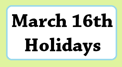 march-16-holidays