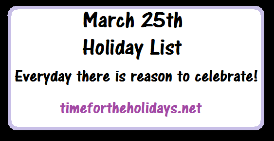 march-25th-holidays