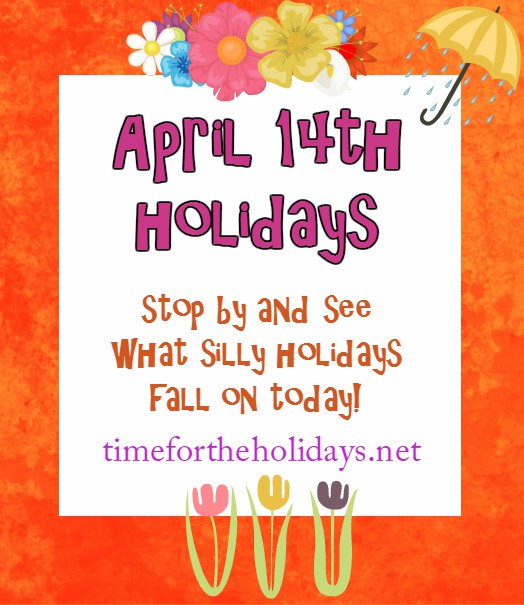 april-14th-holidays