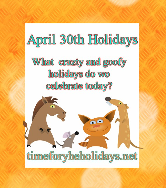 april-30th-holidays