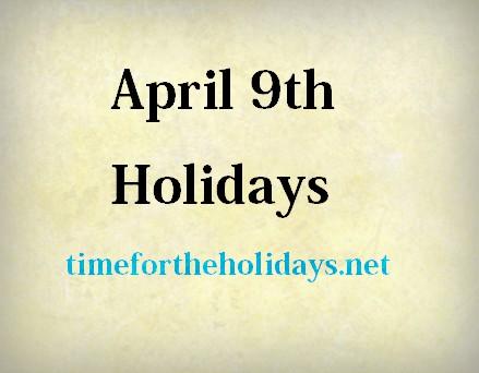 april-9-holidays