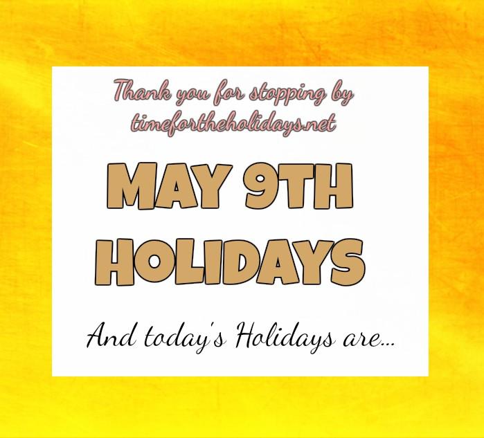 may-9th-holidays