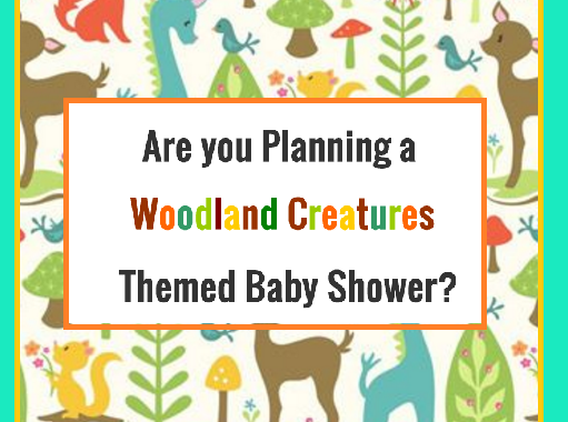 are you planning a woodland creatures themed baby shower