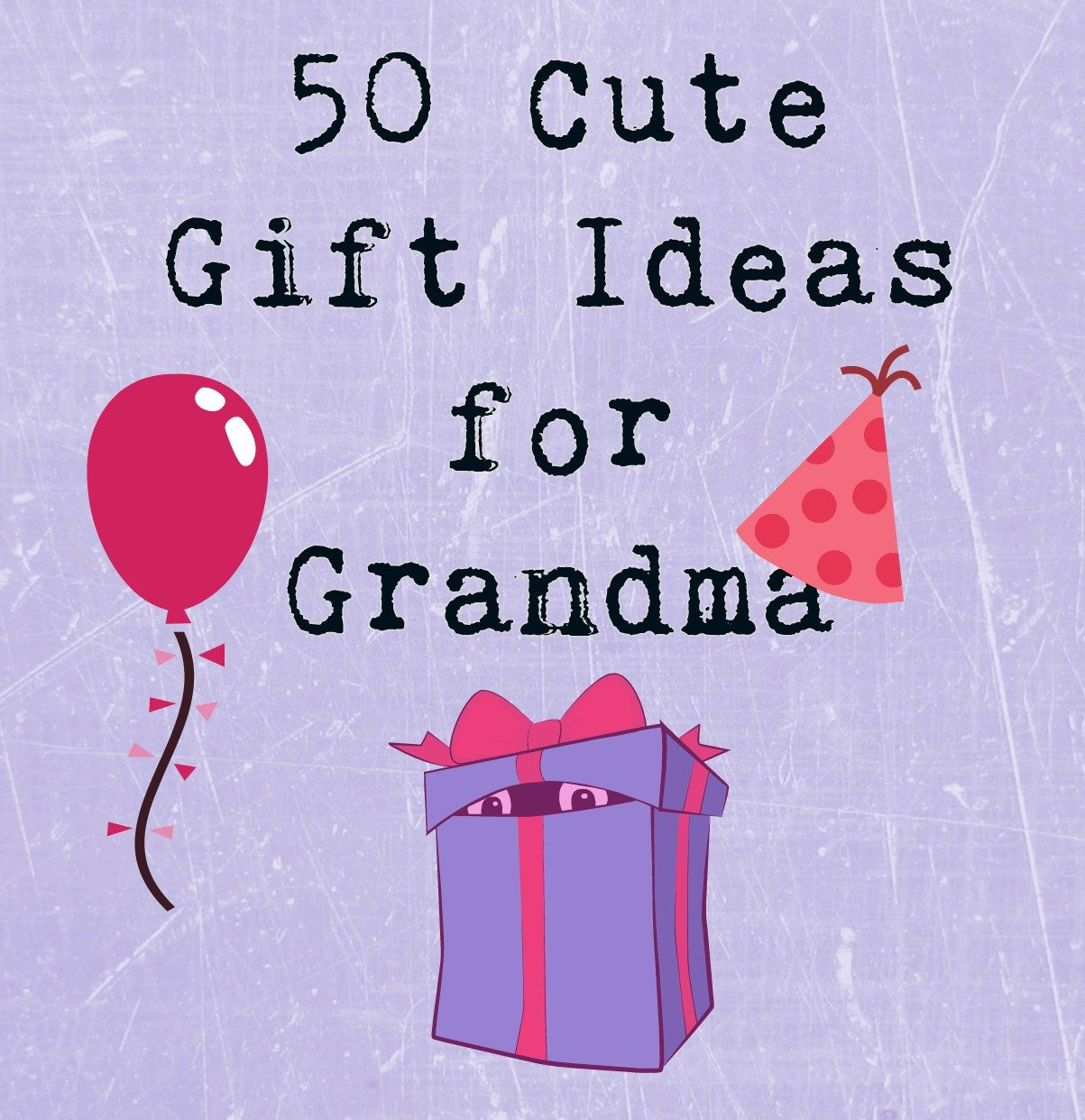 great gift ideas for grandma