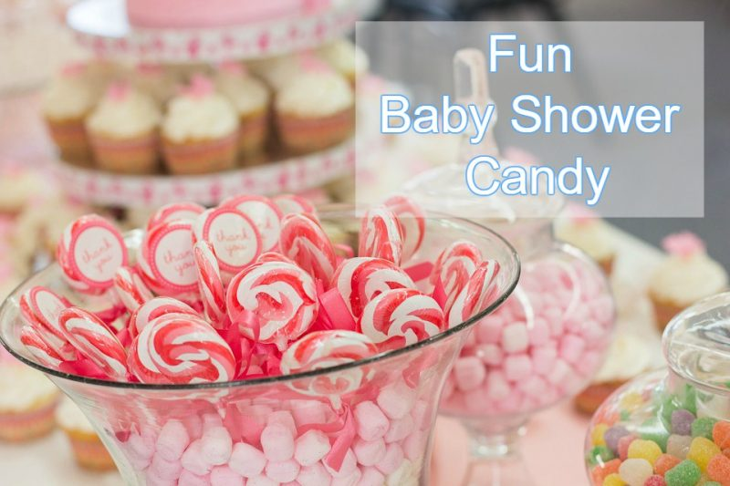 Cute Candy For Baby Shower Dessert Tables Time For The Holidays